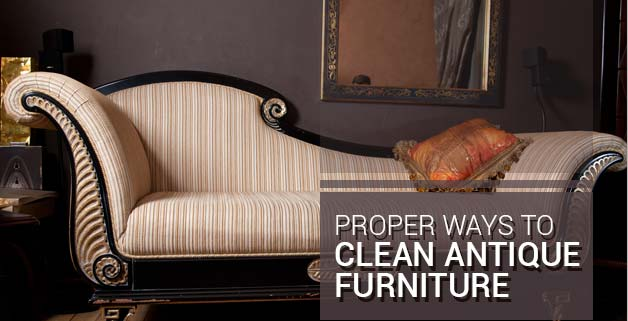 To Clean Antique Furniture