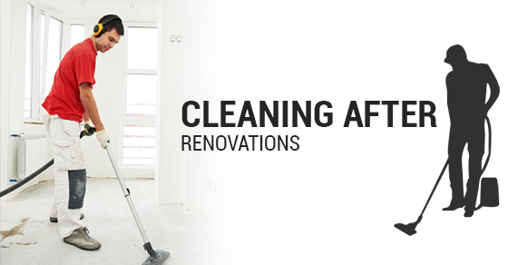Cleaning After Renovations