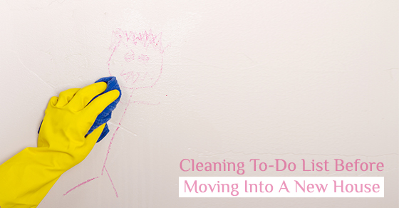 Cleaning To-Do List Before Moving Into A New House