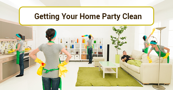 Getting Your Home Party Clean