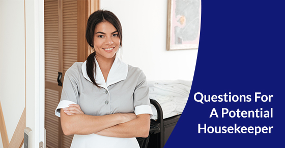 Questions For A Potential Housekeeper