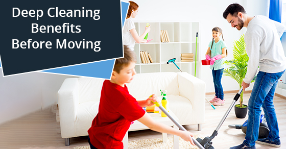 Deep Cleaning Benefits Before Moving